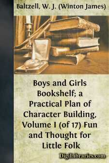 Boys and Girls Bookshelf; a Practical Plan of Character Building, Volume I (of 17)