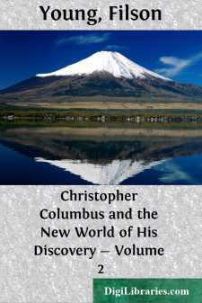 Christopher Columbus and the New World of His Discovery - Volume 2