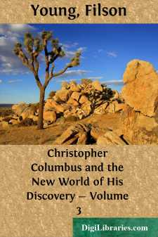 Christopher Columbus and the New World of His Discovery - Volume 3