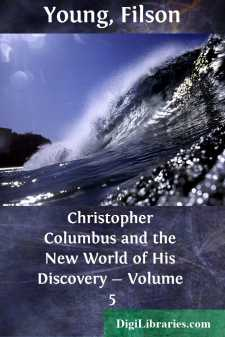 Christopher Columbus and the New World of His Discovery - Volume 5