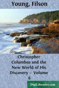 Christopher Columbus and the New World of His Discovery - Volume 6