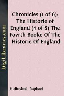 Chronicles (1 of 6): The Historie of England (4 of 8) The Fovrth Booke Of The Historie Of England