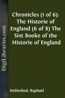 Chronicles (1 of 6): The Historie of England (6 of 8) The Sixt Booke of the Historie of England