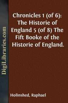 Chronicles 1 (of 6): The Historie of England 5 (of 8)