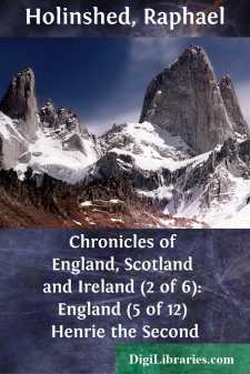Chronicles of England, Scotland and Ireland (2 of 6): England (5 of 12) Henrie the Second