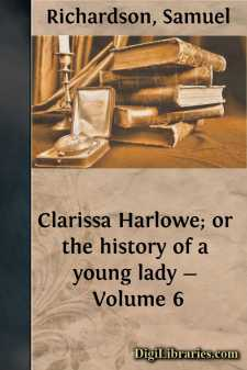 Clarissa Harlowe; or the history of a young lady - Volume 6