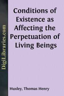 Conditions of Existence as Affecting the Perpetuation of Living Beings