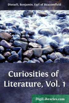 Curiosities of Literature, Vol. 1