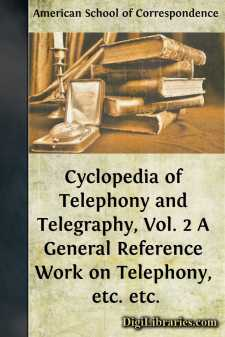 Cyclopedia of Telephony and Telegraphy, Vol. 2 A General Reference Work on Telephony, etc. etc.