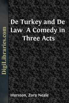 De Turkey and De Law  A Comedy in Three Acts