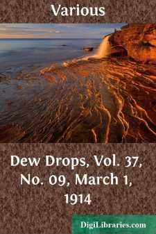 Dew Drops, Vol. 37, No. 09, March 1, 1914