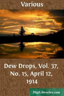 Dew Drops, Vol. 37, No. 15, April 12, 1914