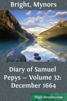 Diary of Samuel Pepys - Volume 32: December 1664
