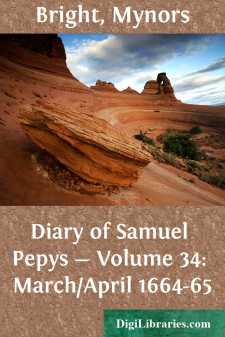 Diary of Samuel Pepys - Volume 34: March/April 1664-65