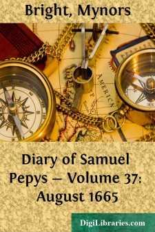 Diary of Samuel Pepys - Volume 37: August 1665