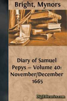 Diary of Samuel Pepys - Volume 40: November/December 1665