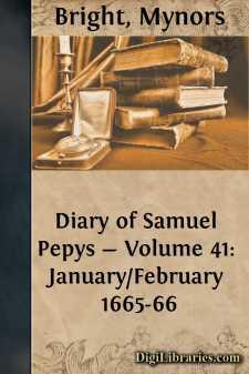 Diary of Samuel Pepys - Volume 41: January/February 1665-66