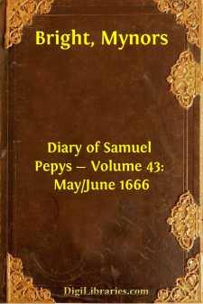 Diary of Samuel Pepys - Volume 43: May/June 1666