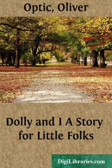 Dolly and I A Story for Little Folks