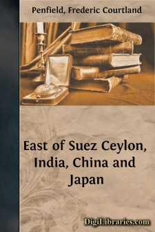 East of Suez Ceylon, India, China and Japan