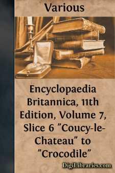 Encyclopaedia Britannica, 11th Edition, Volume 7, Slice 6