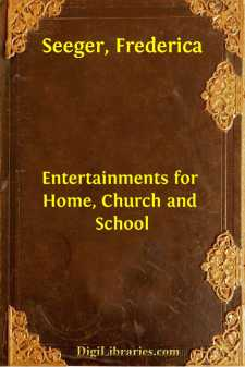 Entertainments for Home, Church and School