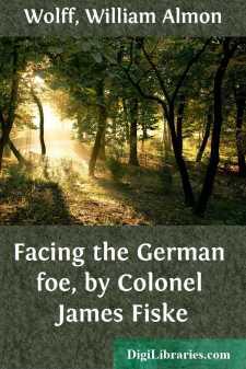 Facing the German foe, by Colonel James Fiske