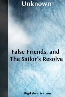 False Friends, and The Sailor's Resolve