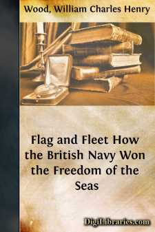 Flag and Fleet How the British Navy Won the Freedom of the Seas