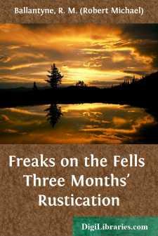 Freaks on the Fells Three Months' Rustication