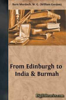 From Edinburgh to India & Burmah