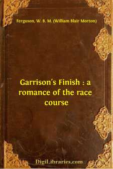 Garrison's Finish : a romance of the race course