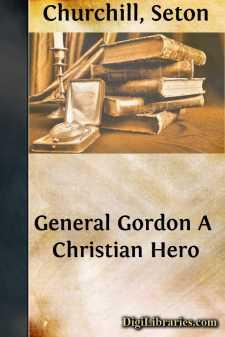 General Gordon A Christian Hero