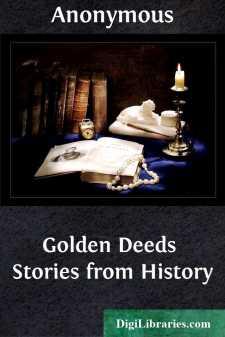 Golden Deeds Stories from History