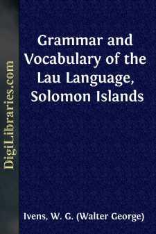 Grammar and Vocabulary of the Lau Language, Solomon Islands