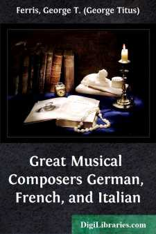Great Musical Composers German, French, and Italian