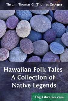 Hawaiian Folk Tales A Collection of Native Legends
