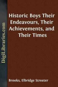 Historic Boys Their Endeavours, Their Achievements, and Their Times
