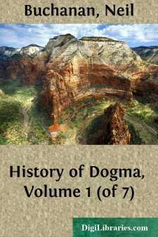 History of Dogma, Volume 1 (of 7)