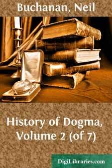 History of Dogma, Volume 2 (of 7)