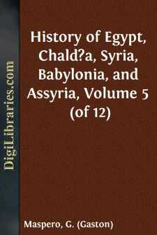 History of Egypt, Chald?a, Syria, Babylonia, and Assyria, Volume 5 (of 12)