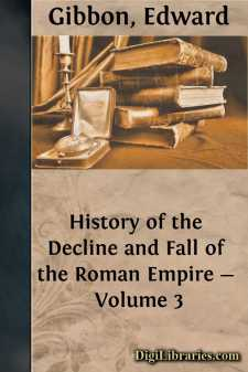 History of the Decline and Fall of the Roman Empire - Volume 3