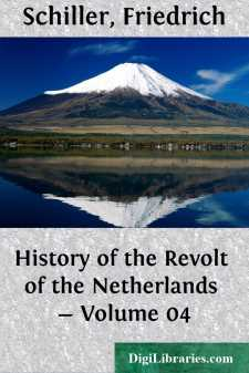 History of the Revolt of the Netherlands - Volume 04