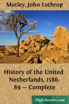 History of the United Netherlands, 1586-89 - Complete