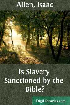 Is Slavery Sanctioned by the Bible?