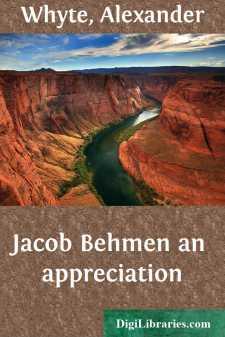 Jacob Behmen an appreciation