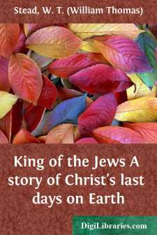 King of the Jews A story of Christ's last days on Earth