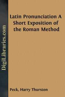 Latin Pronunciation A Short Exposition of the Roman Method