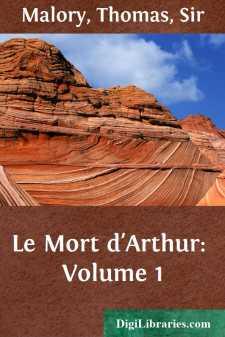 Le Mort d'Arthur: Volume 1