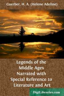Legends of the Middle Ages Narrated with Special Reference to Literature and Art